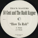 50 Cent And The Madd Rapper ‎/ How To Rob