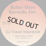DJ Travel Insurance / Mighty Bloody Real
