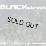 "Blackstreet / Before I Let You Go (12"")"