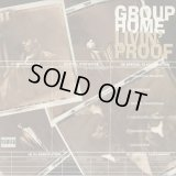 Group Home / Livin' Proof