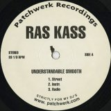 Ras Kass / Understandable Smooth cw The Music Of Business