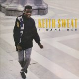 Keith Sweat / I Want Her