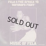 Fela & The Africa '70 ‎/ Music Of Fela: Roforofo Fight