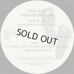 画像3: Tony Allen With Afrobeat 2000 / N.E.P.A. (Never Expect Power Always)