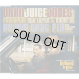 "Oran ""Juice"" Jones / Poppin' That Fly [Single]"