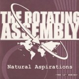 The Rotating Assembly ‎/ Natural Aspirations -The 12inch Series Pt.5-