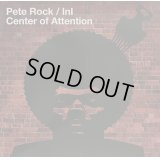 Pete Rock, I.N.I. / Center Of Attention