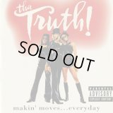 Tha Truth! / Makin' Moves... Everyday (CD)