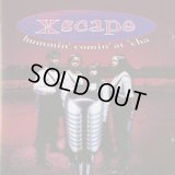 Xscape / Hummin' Comin' At 'Cha (CD)