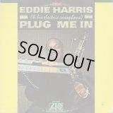 Eddie Harris / Plug Me In