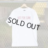 NOT FOR SURE T-SHIRT (WHITE/RED)