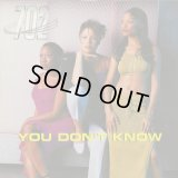 702 / You Don't Know