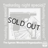 The Lyman Woodard Organization / Saturday Night Special