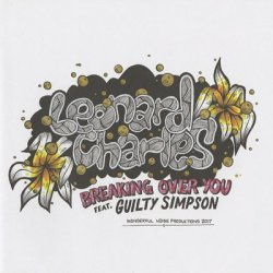 画像1: Leonard Charles / Breaking Over You feat. Guilty Simpson