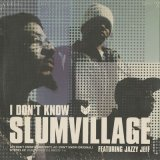 Slum Village / I Don't Know c/w Eyes Up