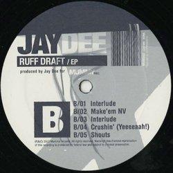 画像4: J Dilla a.k.a. Jay Dee / Ruff Draft EP