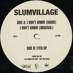 画像4: Slum Village / I Don't Know c/w Eyes Up