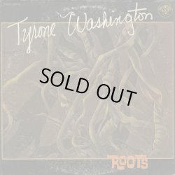 画像1: Tyrone Washington / Roots