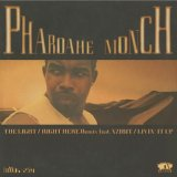 Pharoahe Monch / The Light c/w Livin' It Up, Right Here (Remix)