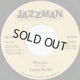 Aaron Neville / Hercules c/w Cyril Neville / Gossip