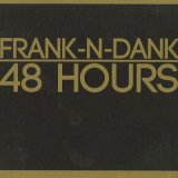 Frank-N-Dank / 48 Hours (2CD)