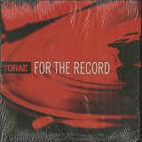 Torae / For The Record
