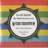 DJ Go Kiuchi / Mix World Grooves Vol.1
