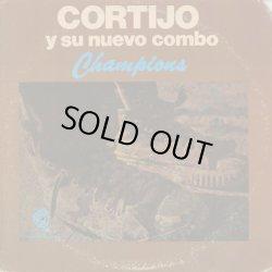 画像1: Cortijo Y Su Nuevo Combo / Champions