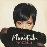 Monifah / You c/w I Miss You (Come Back Home)