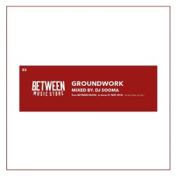 画像1: DJ SOOMA / GROUNDWORK (Mix CD)