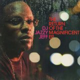 DJ Jazzy Jeff / The Return Of The Magnificent EP