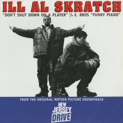 画像1: Ill Al Skratch / Don't Shut Down On A Player c/w E Bros / Funky Piano