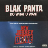 Blak Panta ‎/ Do What U Want