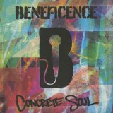 Beneficence ‎/ Concrete Soul