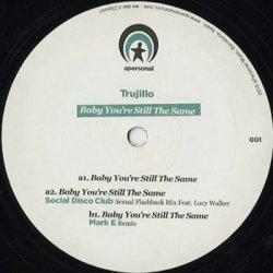 画像1: Trujillo / Baby You're Still The Same
