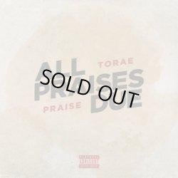画像1: Torae & Praise / All Praises Due