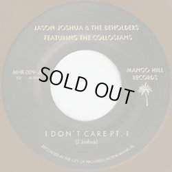 画像1: Jason Joshua & The Beholders / I Don't Care feat. The Colossians