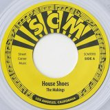 House Shoes / The Makings c/w Newports