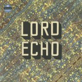 Lord Echo / Curiosities (2LP)