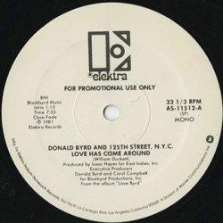 画像2: Donald Byrd And 125th Street, N.Y.C. / Love Has Come Around