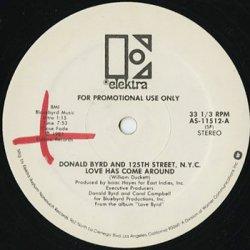 画像1: Donald Byrd And 125th Street, N.Y.C. / Love Has Come Around