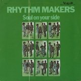 The Rhythm Makers / Soul On Your Side