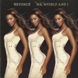 Beyonce / Me, Myself And I