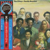 The O'Jays / Family Reunion