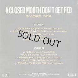 画像2: Smoke DZA / A Closed Mouth Doesn't Get Fed