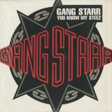 Gang Starr / You Know My Steez