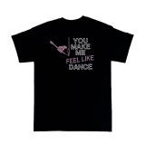FEEL LIKE DANCE T-SHIRT (BLACK)