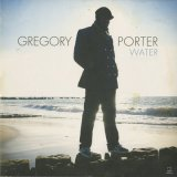 Gregory Porter / Water