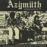 Azymuth / Demos 1973-75: As Curvas Da Estrada de Santos c/w Ze E Parana