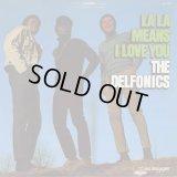The Delfonics / La La Means I Love You